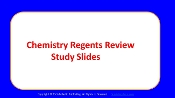 Chemistry Regents Review Study Slides
